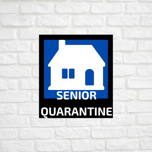 Senior Quarantine